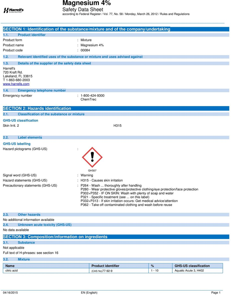 harrells.com 1.4. Emergency telephone number Emergency number : 1-800-424-9300 ChemTrec SECTION 2: Hazards identification 2.1. Classification of the substance or mixture GHS-US classification Skin Irrit.
