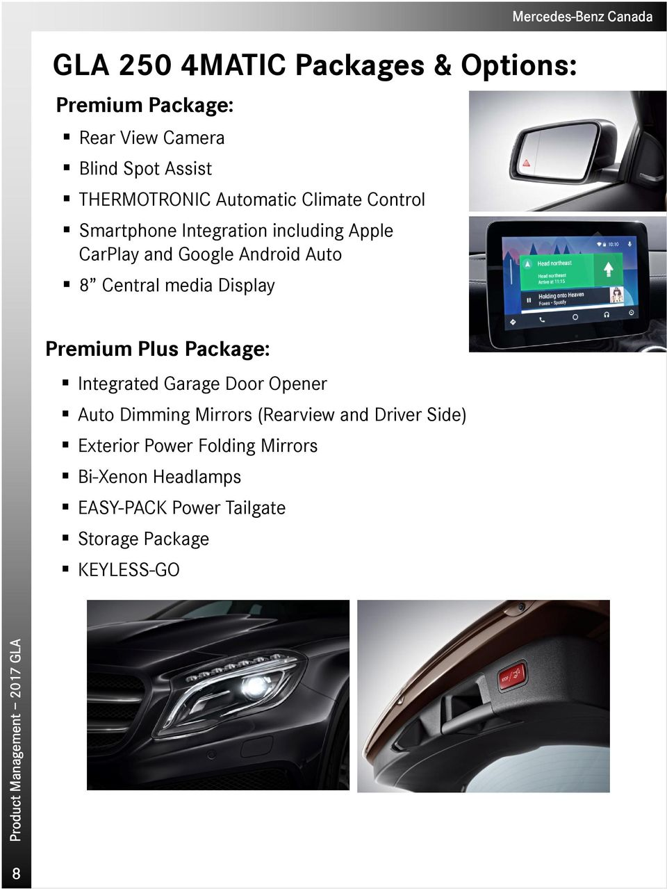 Central media Display Premium Plus Package: Integrated Garage Door Opener Auto Dimming Mirrors (Rearview
