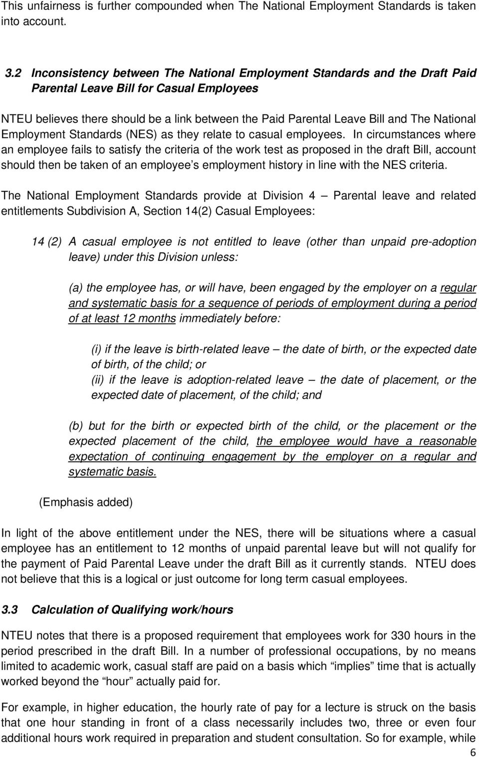 National Employment Standards (NES) as they relate to casual employees.