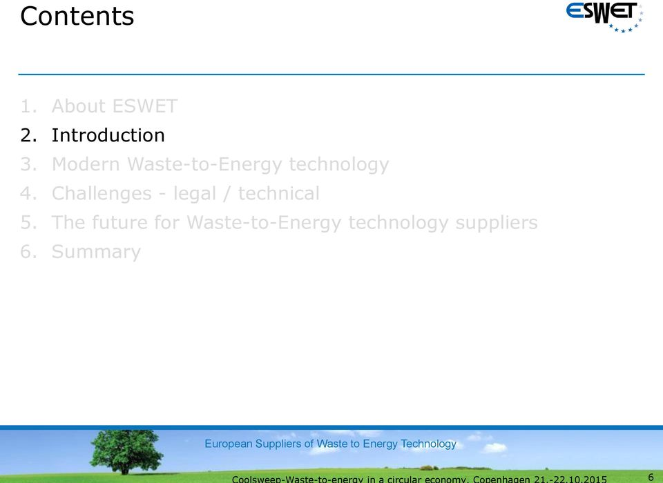Modern Waste-to-Energy technology 5.