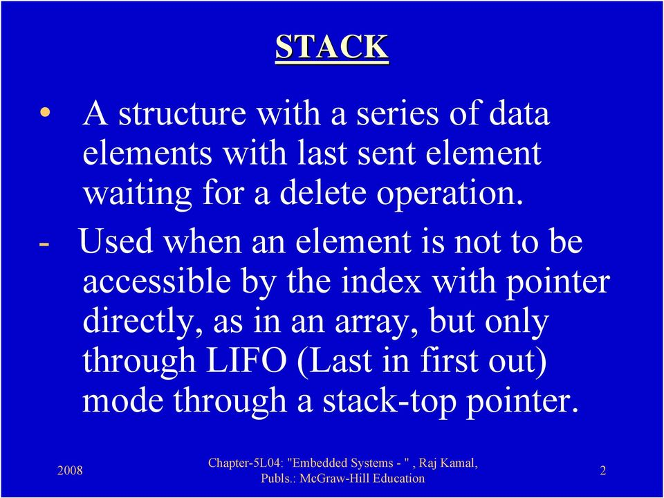 - Used when an element is not to be accessible by the index with
