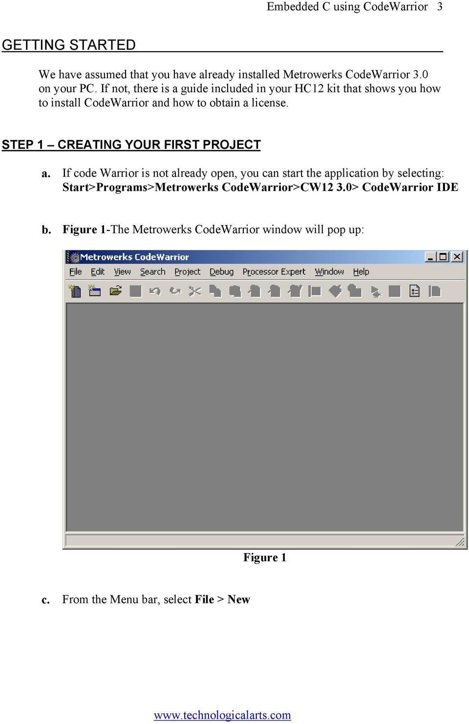 STEP 1 CREATING YOUR FIRST PROJECT a.