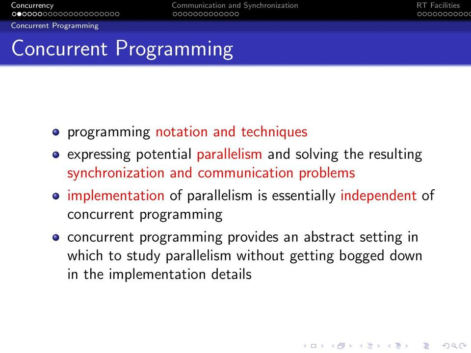 implementation of parallelism is essentially independent of concurrent programming concurrent