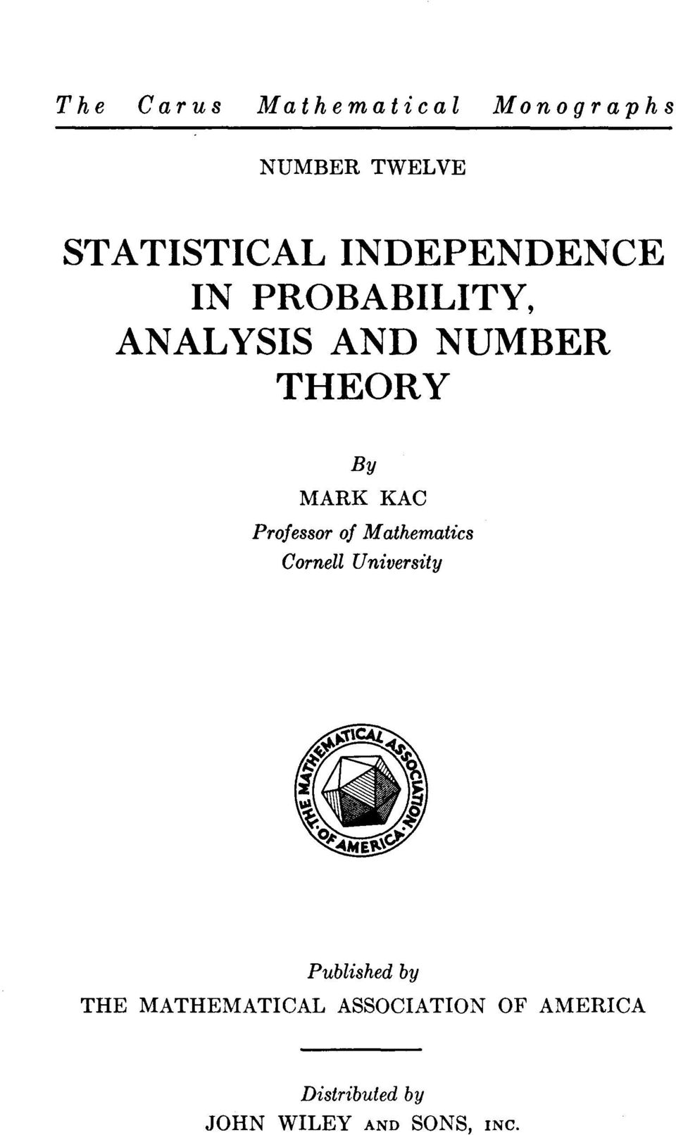 KAC Professor of Mathematics Cornell University Published by THE