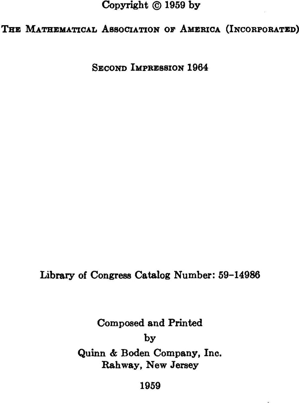 of Congress Catalog Number: 59-14986 Composed and