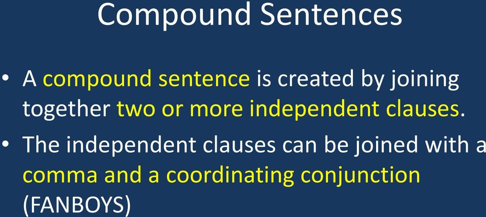 independent clauses.