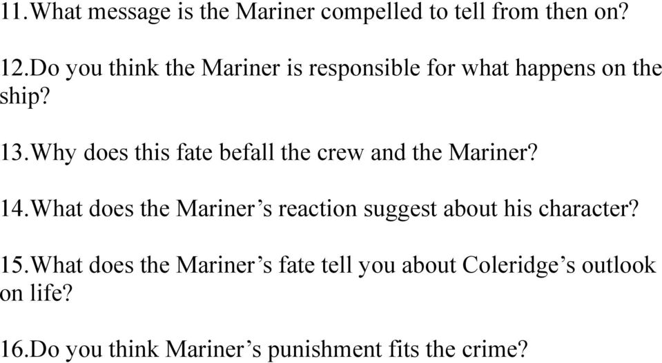 Why does this fate befall the crew and the Mariner? 14.
