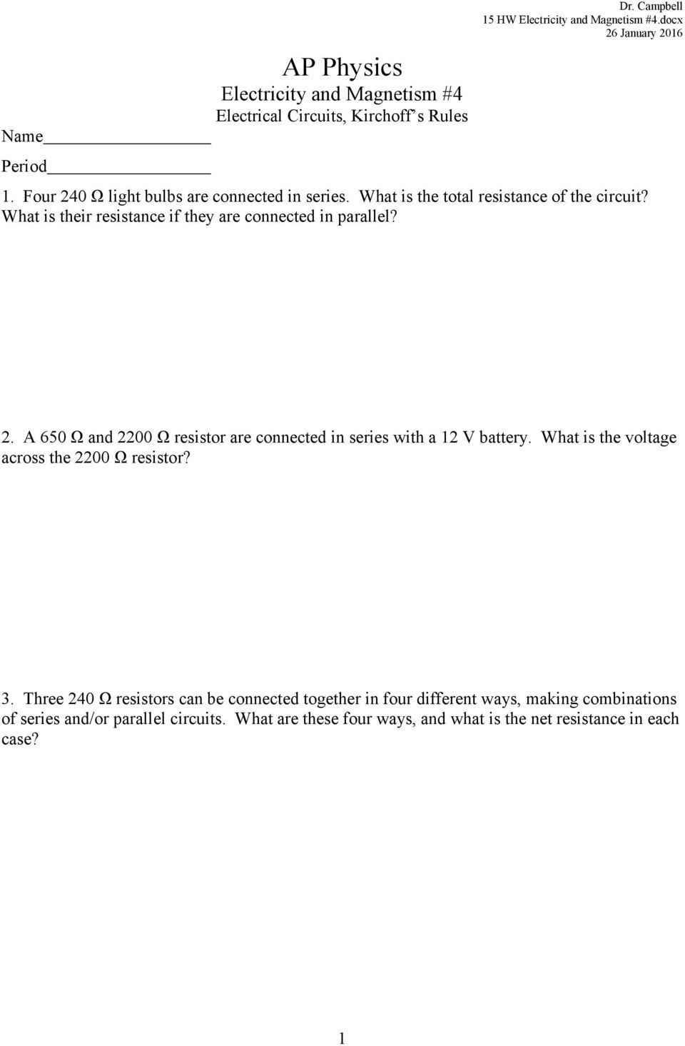 Ap Physics Electricity And Magnetism 4 Electrical Circuits Voltage In Series Parallel What Is Their Resistance If They Are Connected 2 A 650