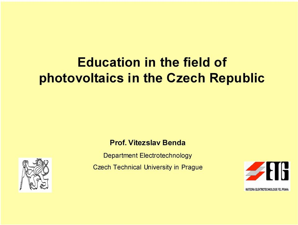 Prof. Vitezslav Benda Department