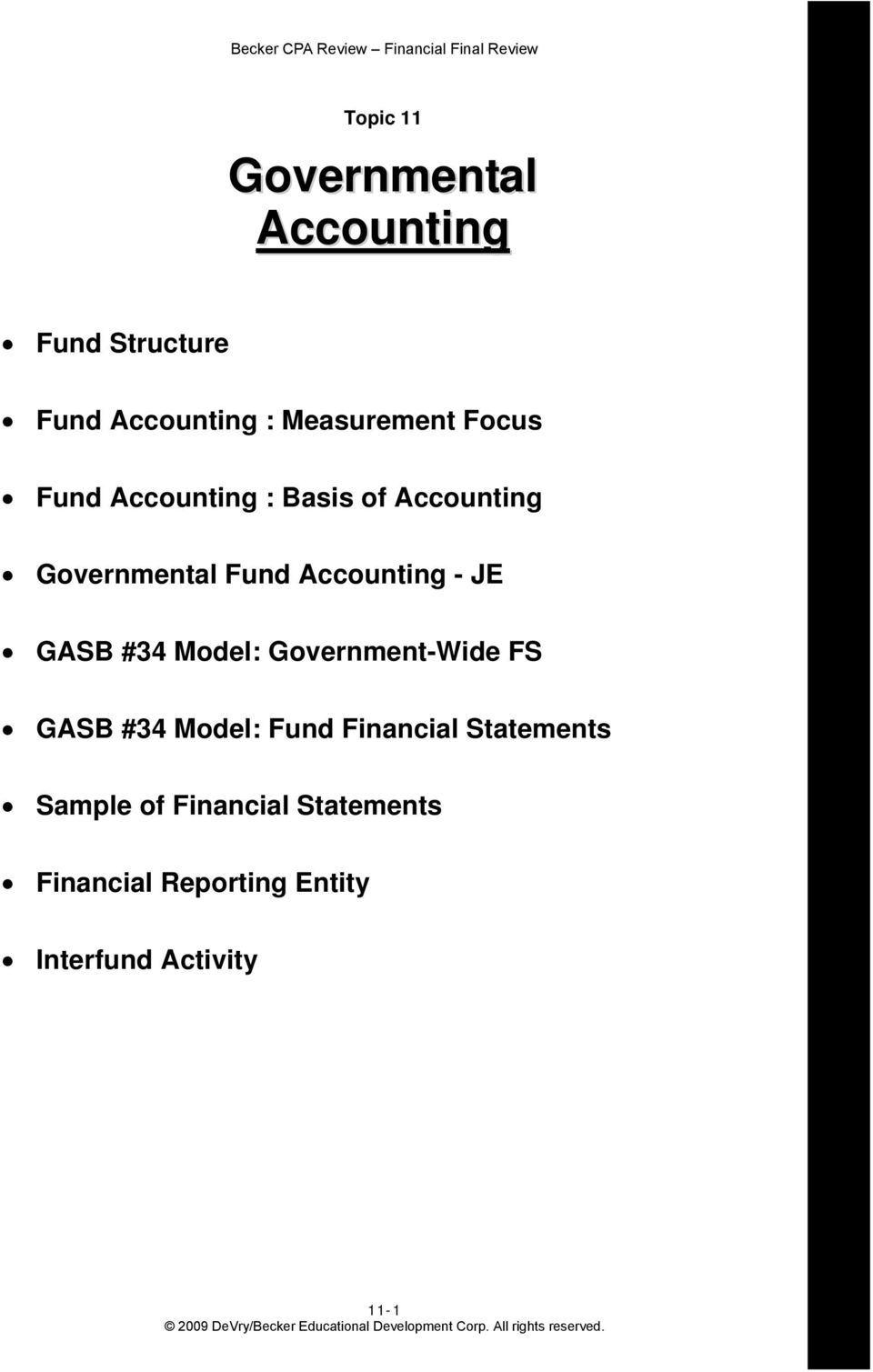 GASB #34 Model: Government-Wide FS GASB #34 Model: Fund Financial Statements