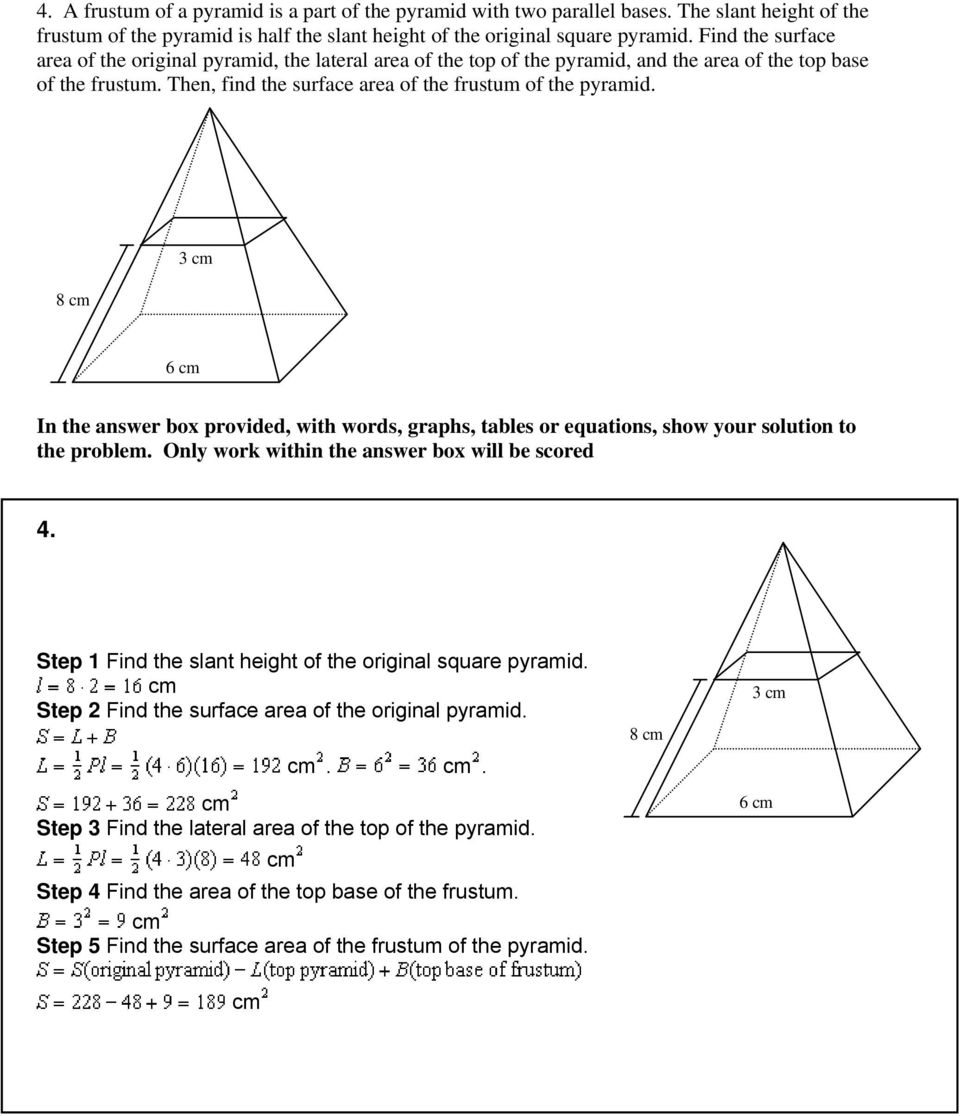 8 cm 3 cm 6 cm In the answer box provided, with words, graphs, tables or equations, show your solution to the problem. Only work within the answer box will be scored 4.