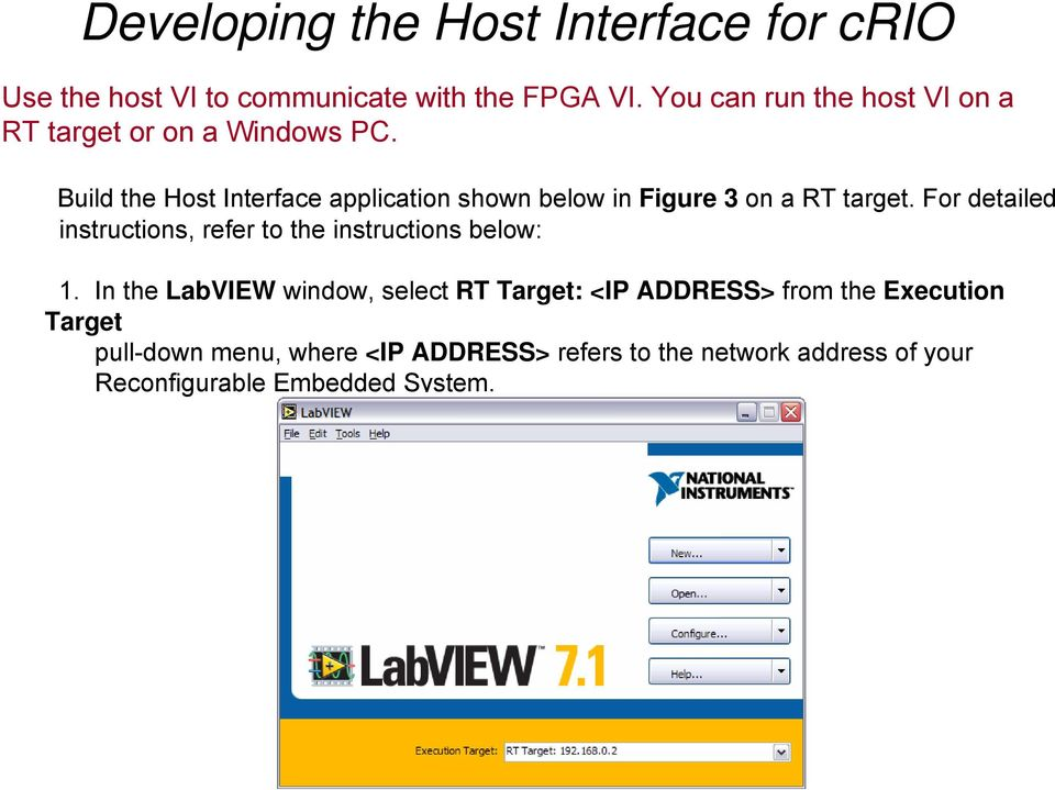Build the Host Interface application shown below in Figure 3 on a RT target.