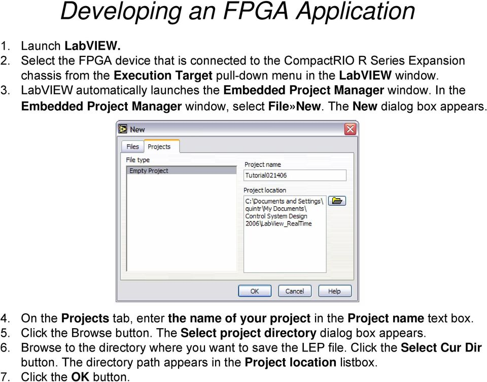 LabVIEW automatically launches the Embedded Project Manager window. In the Embedded Project Manager window, select File»New. The New dialog box appears. 4.