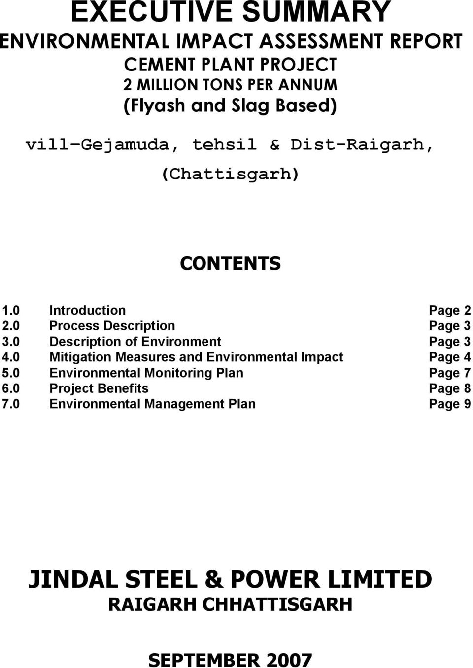 0 Description of Environment Page 3 4.0 Mitigation Measures and Environmental Impact Page 4 5.