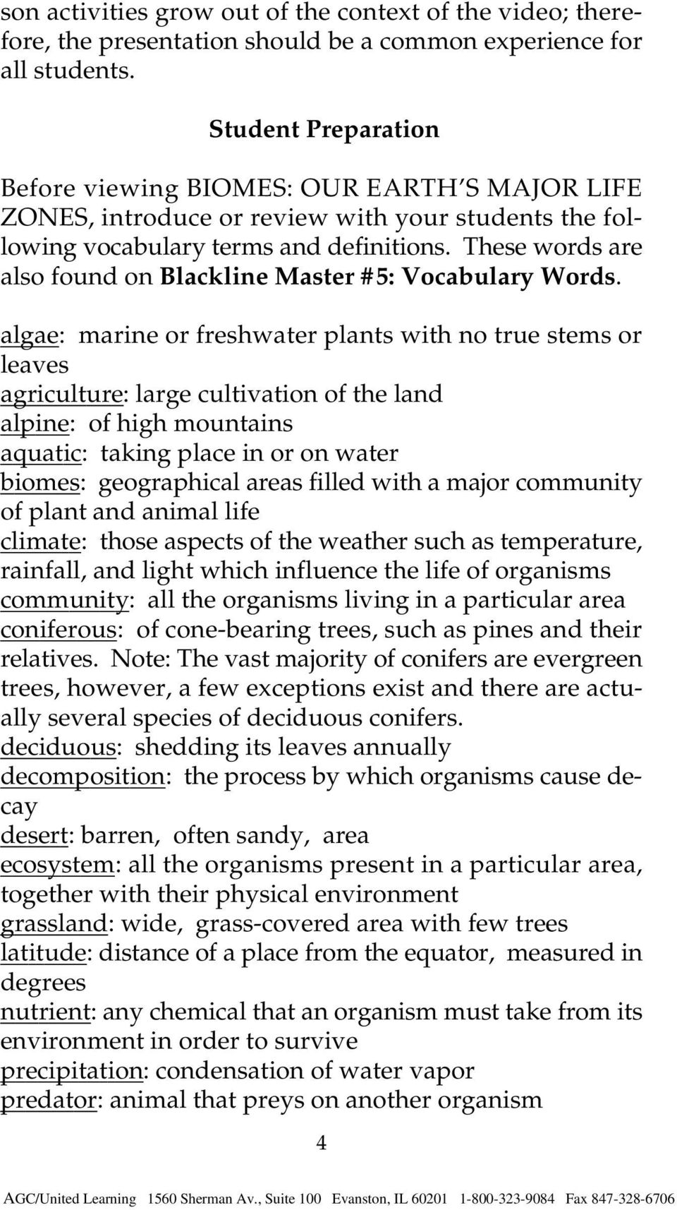 These words are also found on Blackline Master #5: Vocabulary Words.