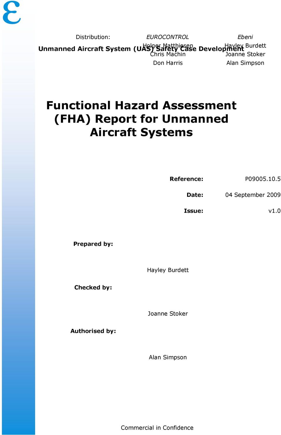 Assessment (FHA) Report for Unmanned Aircraft Systems Reference: Date: 04 September 2009 Issue: v1.