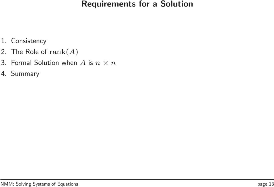 Formal Solution when A is n n 4.