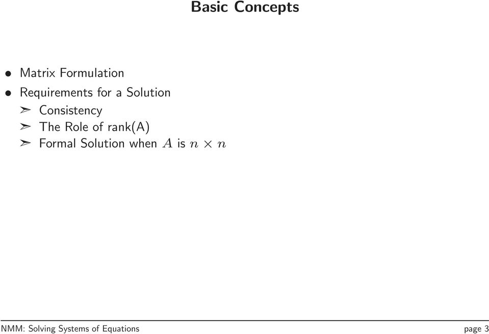 The Role of rank(a) Formal Solution when