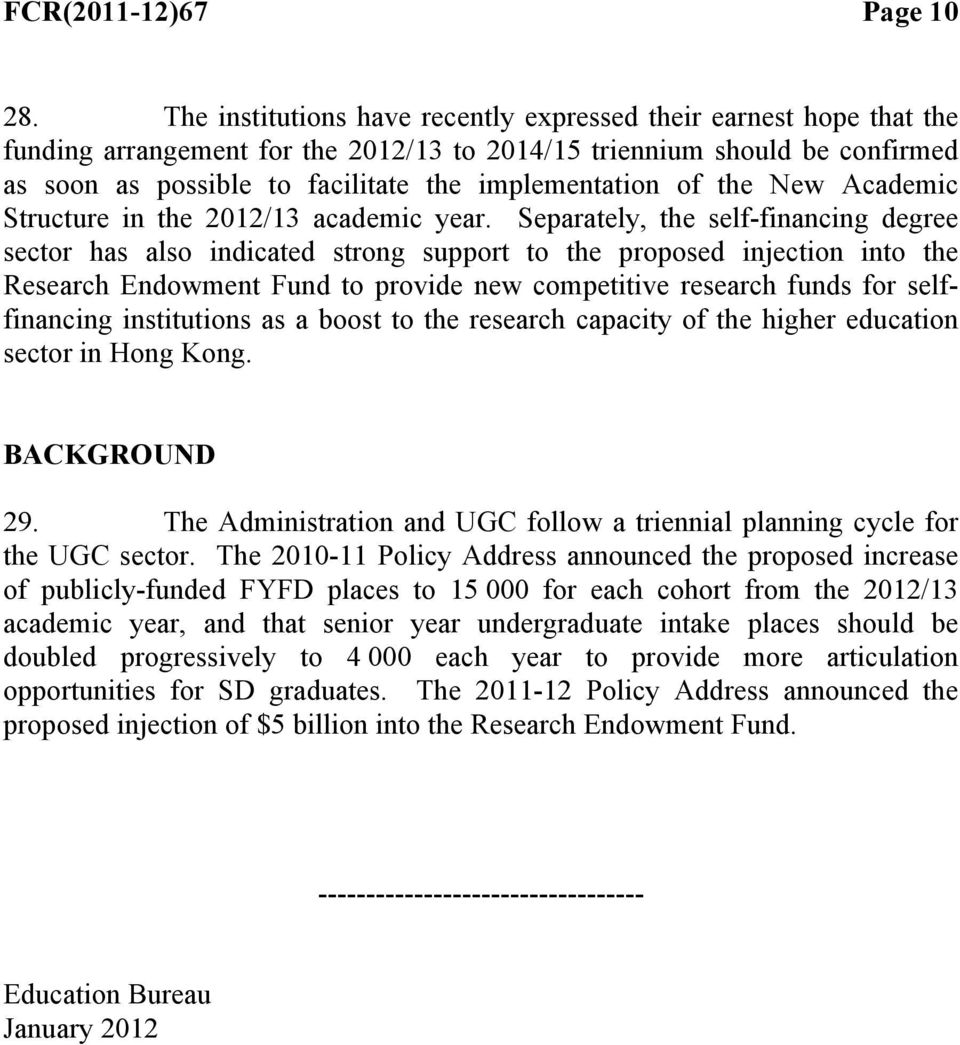 of the New Academic Structure in the 2012/13 academic year.