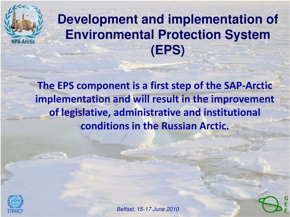 implementation and will result in the improvement of
