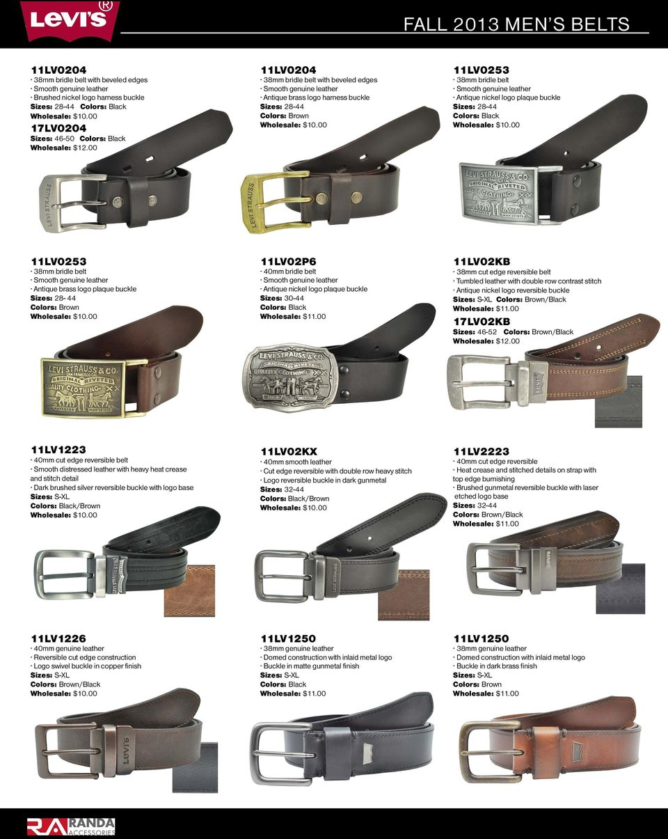 40mm bridle belt Antique nickel logo plaque buckle Sizes: 30-44 11LV02KB 38mm cut edge reversible belt Tumbled leather with double row contrast stitch Antique nickel logo reversible buckle /Black