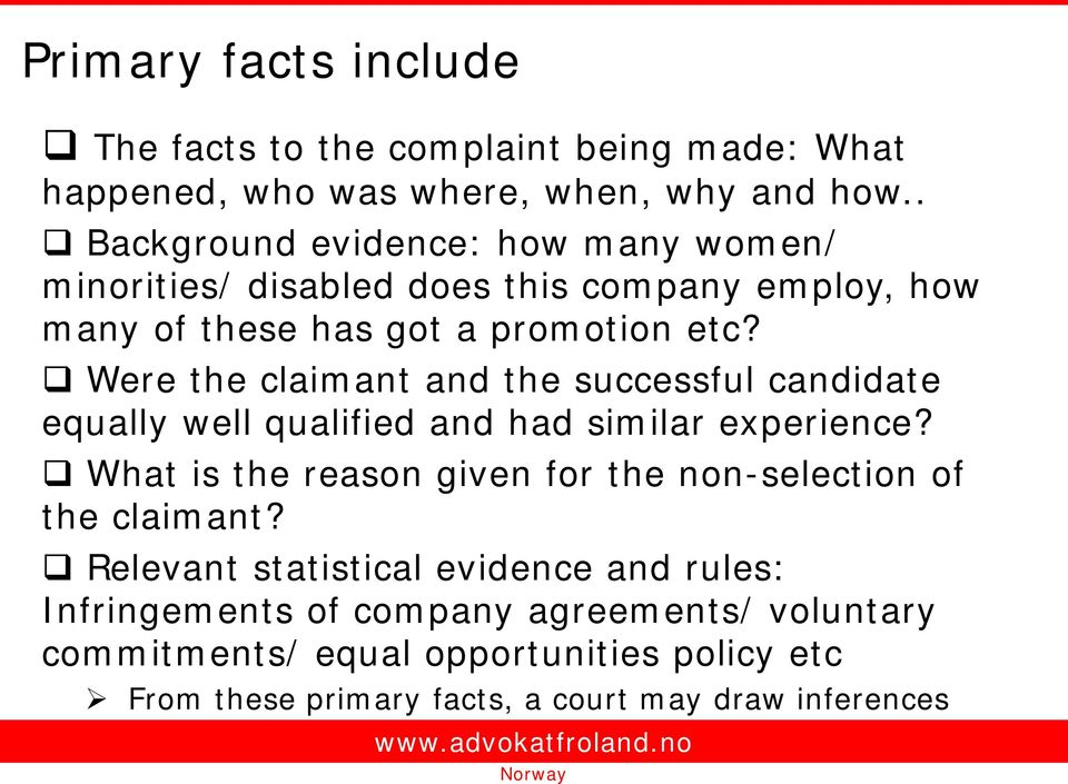 Were the claimant and the successful candidate equally well qualified and had similar experience?
