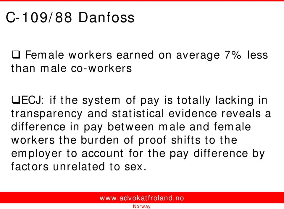 evidence reveals a difference in pay between male and female workers the burden of