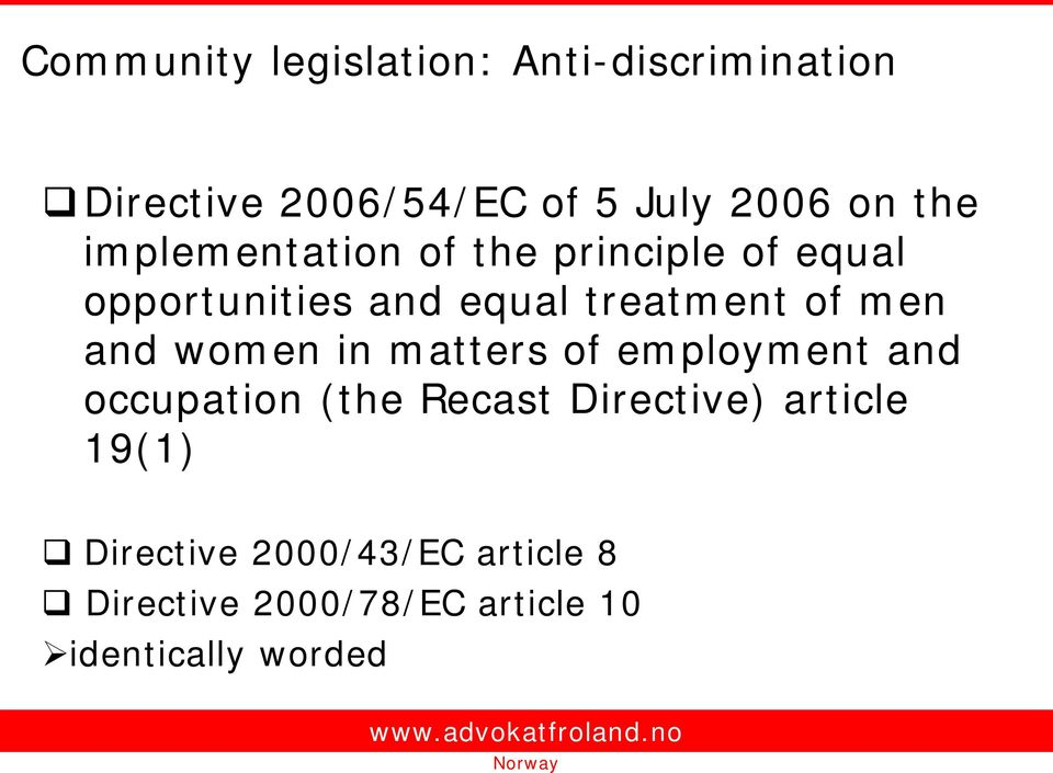 men and women in matters of employment and occupation (the Recast Directive)