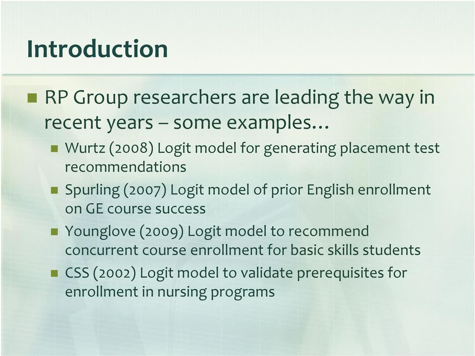enrollment on GE course success Younglove (2009) Logit model to recommend concurrent course enrollment