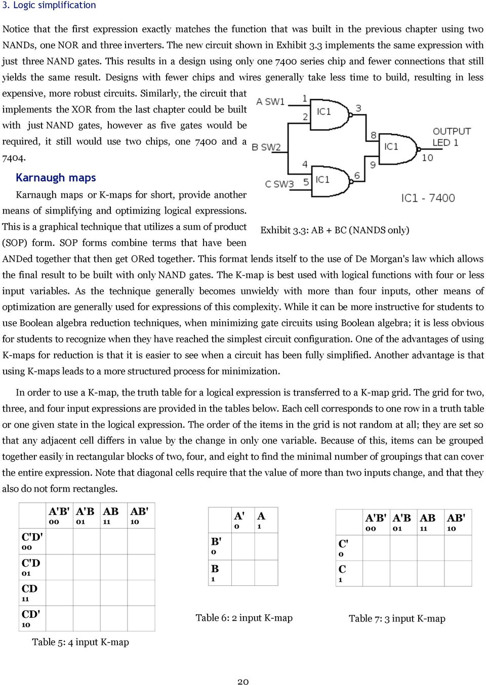 Introduction To Digital Logic With Laboratory Exercises Pdf How Build A Touch Sensor Circuit Nand Gate Chip This Results In Design Using Only One 74 Series And Fewer Connections That Still