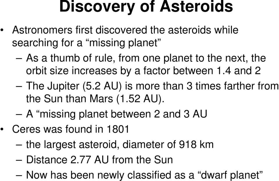 2 AU) is more than 3 times farther from the Sun than Mars (1.52 AU).