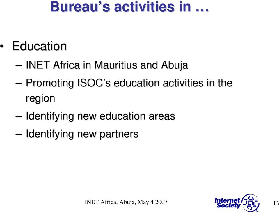 activities in the region Identifying new education
