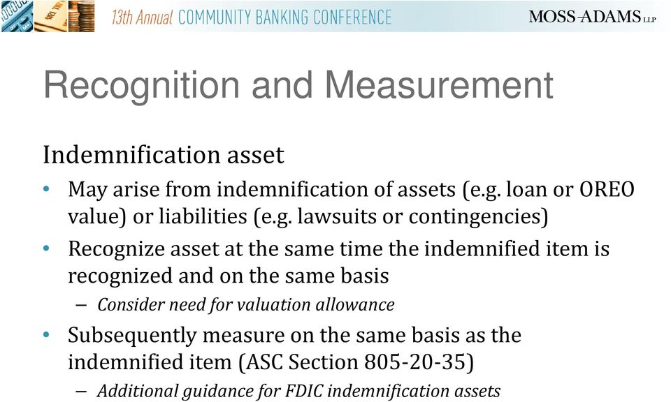 the same basis Consider need for valuation allowance Subsequently measure on the same basis as the