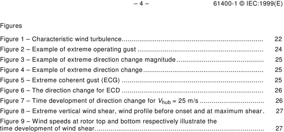 .. 25 Figure 5 Extreme coherent gust (ECG)... 25 Figure 6 The direction change for ECD.
