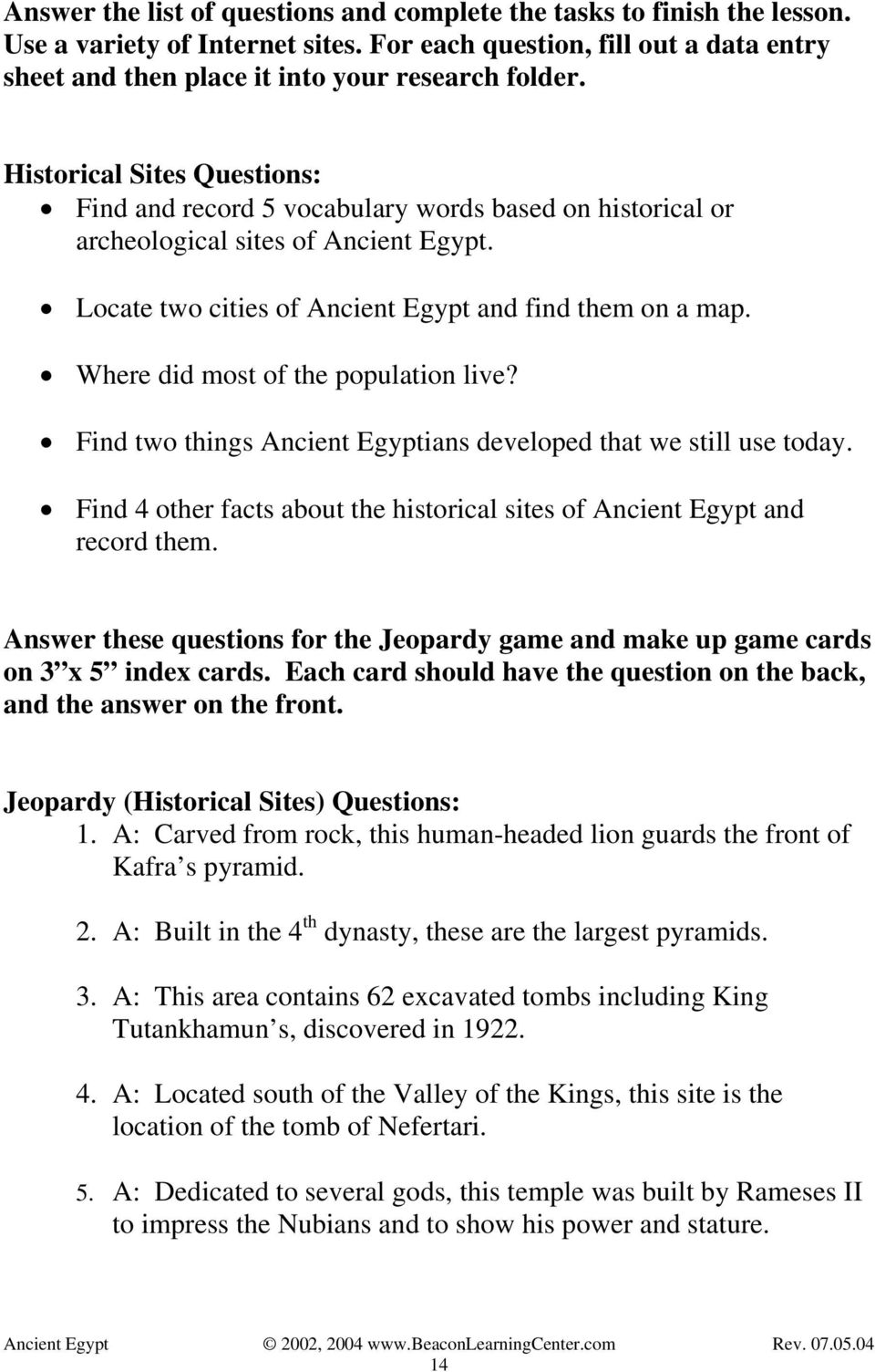 Where did most of the population live? Find two things Ancient Egyptians developed that we still use today. Find 4 other facts about the historical sites of Ancient Egypt and record them.