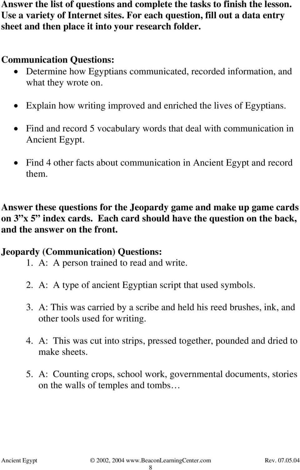 Find and record 5 vocabulary words that deal with communication in Ancient Egypt. Find 4 other facts about communication in Ancient Egypt and record them.