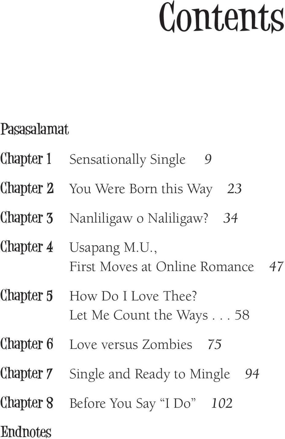 apang M.U., First Moves at Online Romance 47 How Do I Love Thee? Let Me Count the Ways.