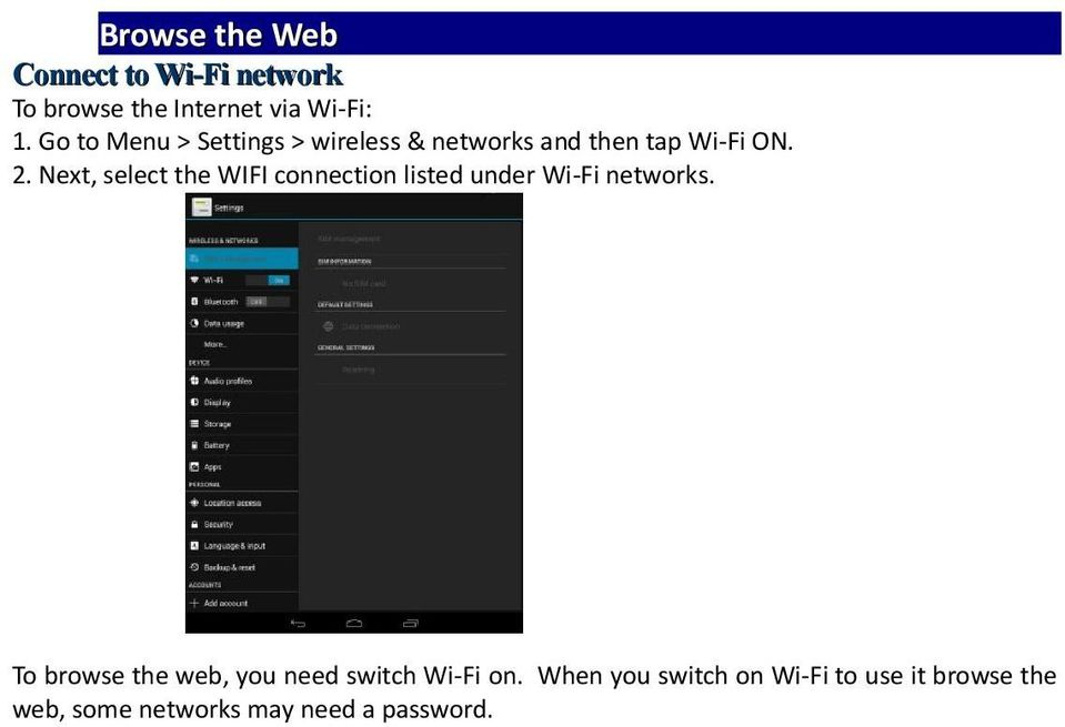 Next, select the WIFI connection listed under Wi-Fi networks.