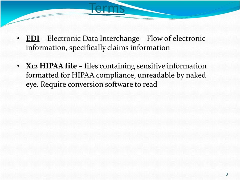 files containing sensitive information formatted for HIPAA