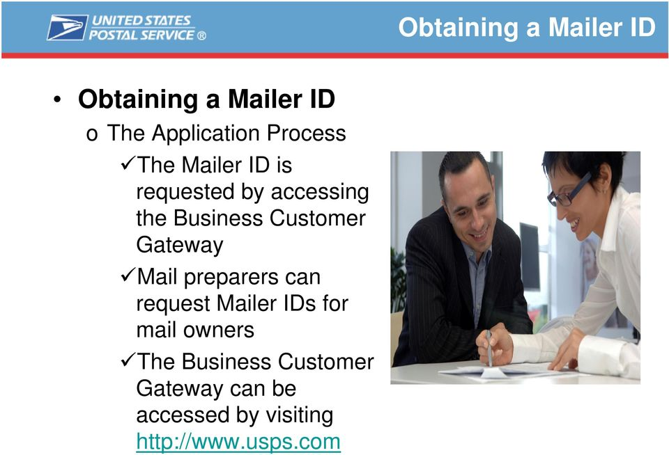 Customer Gateway Mail preparers can request Mailer IDs for mail