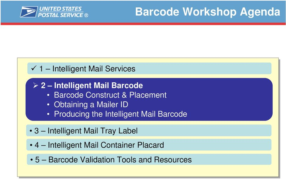 Producing the Intelligent Mail Barcode 3 Intelligent Mail Tray Label