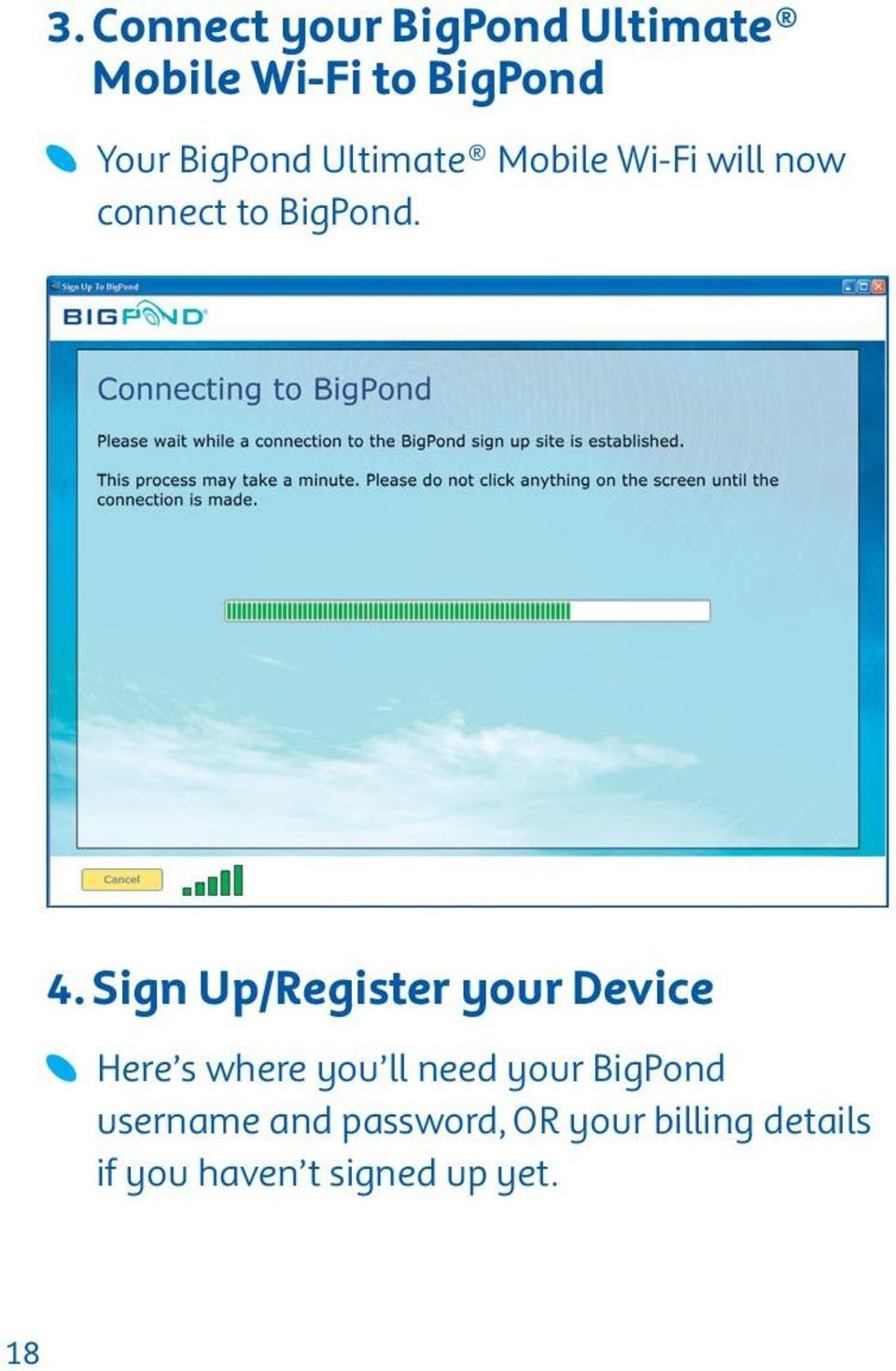 Sign Up/Register your Device Here s where you ll need your BigPond
