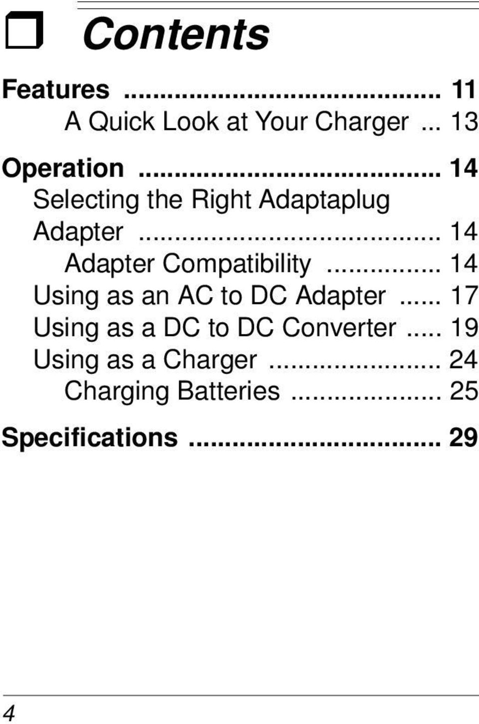 .. 14 Using as an AC to DC Adapter... 17 Using as a DC to DC Converter.