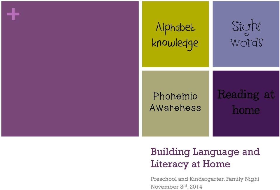Language and Literacy at Home Preschool