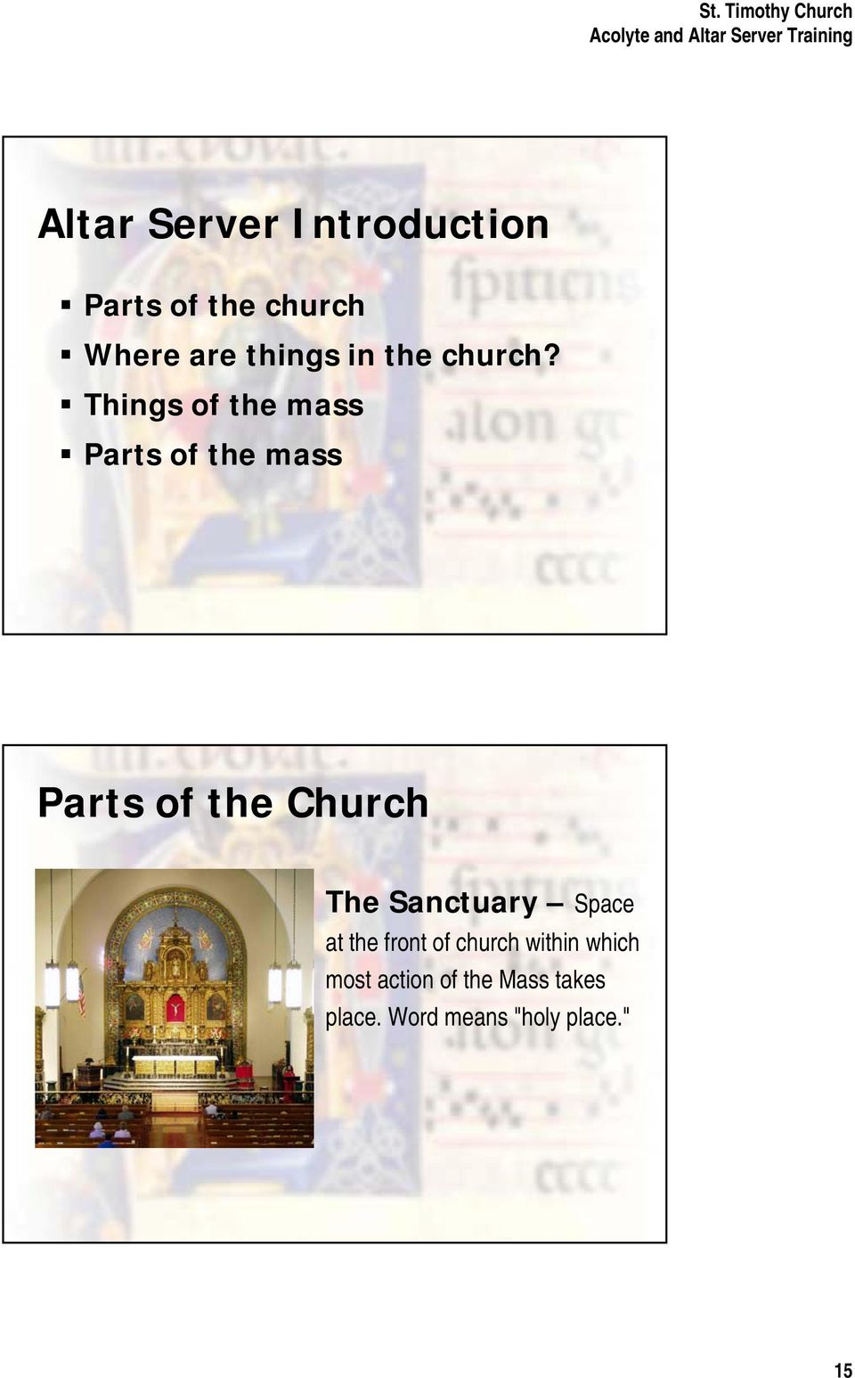 Things of the mass Parts of the mass Parts of the Church The