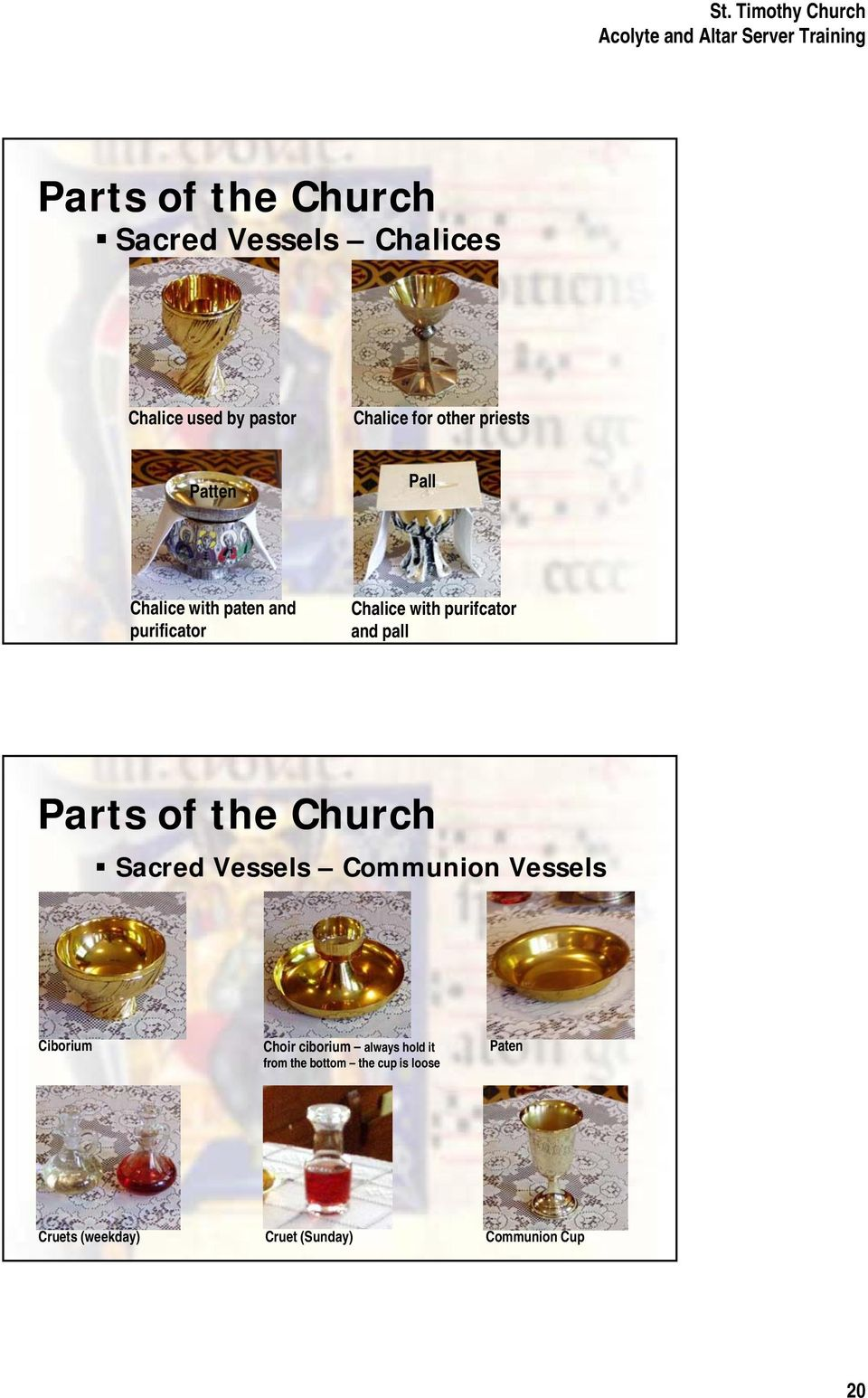 pall Parts of the Church Sacred Vessels Communion Vessels Ciborium Choir ciborium always