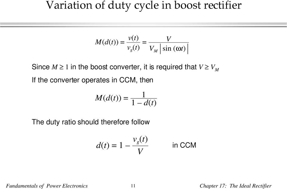 operates in CCM, then M(d) = 1 1d The duty ratio should therefore follow d=1