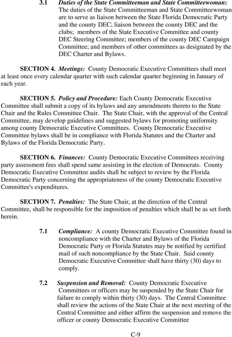 other committees as designated by the DEC Charter and Bylaws. SECTION 4.