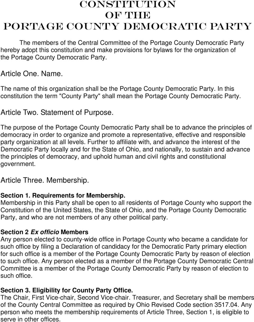 "In this constitution the term ""County Party"" shall mean the Portage County Democratic Party. Article Two. Statement of Purpose."