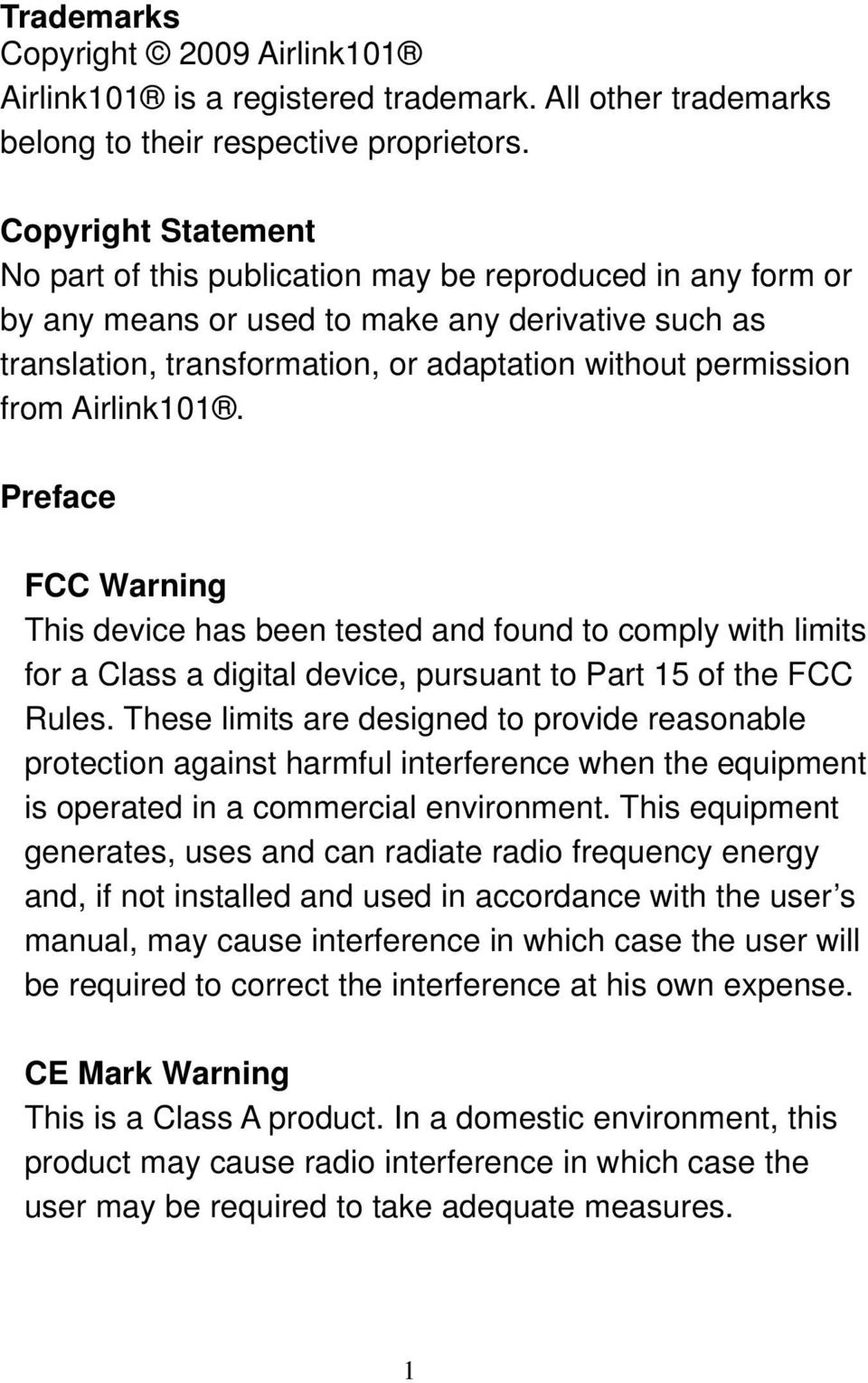 Airlink101. Preface FCC Warning This device has been tested and found to comply with limits for a Class a digital device, pursuant to Part 15 of the FCC Rules.